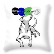 Empathy For Dogs Throw Pillow by Kathy Tarochione
