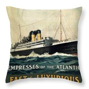 Empress Of The Atlantic - Canadian Pacific - Steamship - Retro Travel Poster - Vintage Poster Throw Pillow