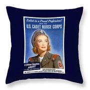 Enlist In A Proud Profession - Join The Us Cadet Nurse Corps Throw Pillow