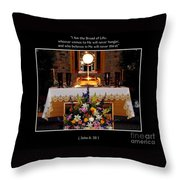 Eucharist I Am The Bread Of Life Throw Pillow