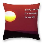 Every Sunrise  Throw Pillow