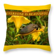 Everyone Is Beautiful Throw Pillow