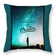 Everyone Is Creative Throw Pillow