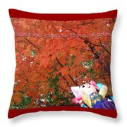 Excuse Me Color Throw Pillow