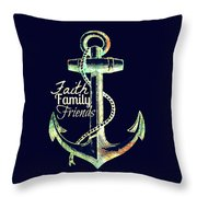 Faith Family Friends Anchor V2 Throw Pillow