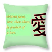 Faith Hope And Love Bible Verse  Throw Pillow