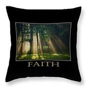 Faith Inspirational Motivational Poster Art Throw Pillow