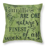Families Are... Throw Pillow