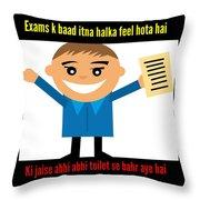 Feeling After Exams Throw Pillow