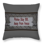 Fence Sign Throw Pillow