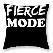 Fierce Mode Health Fitness Exercise Throw Pillow