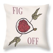 Fig Off Throw Pillow