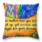 Fight For Your Dreams Throw Pillow