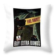Fire Away Throw Pillow by War Is Hell Store