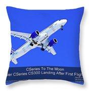 First Cseries Cs300 First Flight Throw Pillow