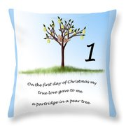 First Day Of Christmas Throw Pillow