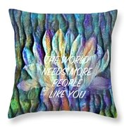 Floating Lotus - The World Needs You Throw Pillow