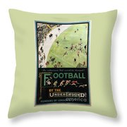 Football By The Underground Throw Pillow