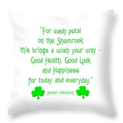 For Each Petal On The Shamrock Throw Pillow