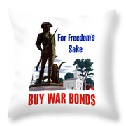 For Freedom's Sake Buy War Bonds Throw Pillow