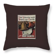 For Liberty And Peace On Earth Throw Pillow