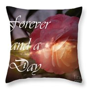 Forever And A Day Throw Pillow by Eva Thomas