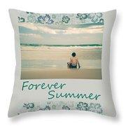 Forever Summer 7 Throw Pillow