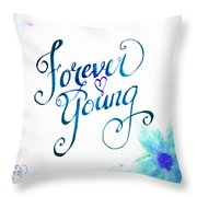 Forever Young By Jan Marvin Throw Pillow