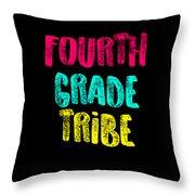 Fourth Grade Tribe Light Fourth Grade 4th Teacher Appreciation Gift Cute Throw Pillow