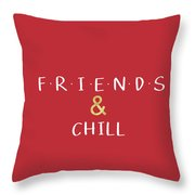 Friends And Chill Custom Order Throw Pillow