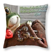 Friends Think Of Others First Throw Pillow