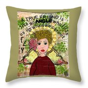 Friends Will Help You Fly Throw Pillow