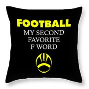 Funny Football Dad Design Second Favorite Throw Pillow