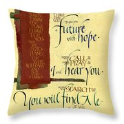 Future Hope I Throw Pillow by Judy Dodds