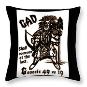 Gad At The Last Throw Pillow