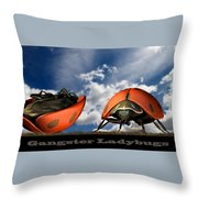 Gangster Ladybugs Nature Gone Mad Throw Pillow