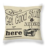 Get Good Stuff Throw Pillow