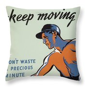 Get Hot Keep Moving Throw Pillow
