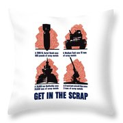 Get In The Scrap - Ww2 Throw Pillow