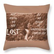 Get Lost Quote Throw Pillow