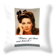 Get There And Back - Ww2 Throw Pillow