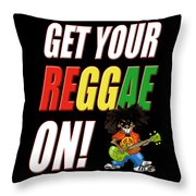 Get Your Reggae On Throw Pillow