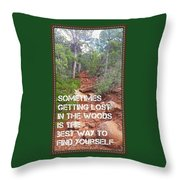 Getting Lost In The Woods Throw Pillow
