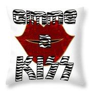 Gimme A Kiss Throw Pillow