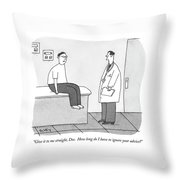 Give It To Me Straight Doc Throw Pillow