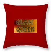 Glam Queen Throw Pillow