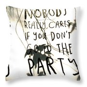 Go To The Party Throw Pillow