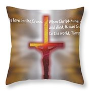 God Proved His Love Throw Pillow