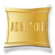 Gold Ticket Admit One Throw Pillow