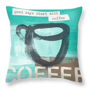 Good Days Start With Coffee In Blue- Art By Linda Woods Throw Pillow